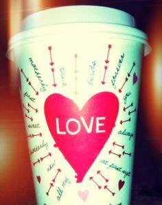 Starbucks Valentine Cup - Love :)
