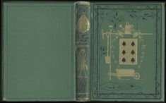 S. Reynolds Hole. The Six of Spades. Edinburgh & London: William Blackwood & Sons, 1872.    These books display the dominant stylistic characteristics of the decade: asymmetry, Japanese influence, and Eastlake style ornament stamped in black.