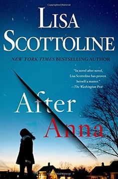 Looking for bestselling books? Check out this list of book recommendations from librarians, including After Anna by Lisa Scottoline. Book Club Books, Book Lists, New Books, Good Books, Books To Read, Reading Lists, Reading Nook, Book Nerd, Book Clubs