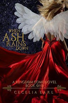 When Ash Rains Down (Kingdom Come Book 1) by Cecelia Earl https://www.amazon.com/dp/B01N0MKSDW/ref=cm_sw_r_pi_dp_x_jMnVyb4GPR8BS
