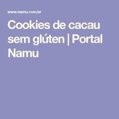 Cookies de cacau sem glúten   Portal Namu