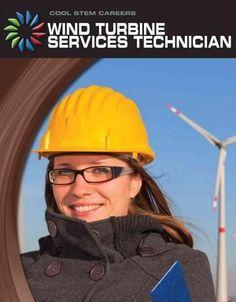 Wind Turbine Service Technician (Cool Careers)