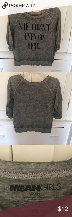 She doesn't even go here shirt Great condition only worn once, 3/4 sleeves, light weight fabric Tops Tees - Long Sleeve