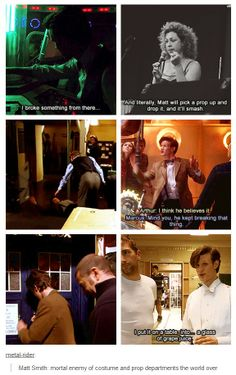 Matt Smith destroys costumes and props... Lol. That's Matt for you!