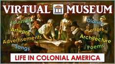 Turn your class into a virtual museum about colonial life in America! Great connections with Common Core.