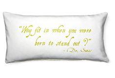 """Seuss """"Stand Out"""" 12x24 Pillow, Ivory on OneKingsLane.com"""