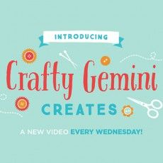 Introducing Crafty Gemini Creates and a Huge Giveaway!