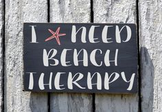 Beach Signs, I Need Beach Therapy Handpainted Wooden Plaque, Custom Beach House Decor Nautical Decorations Wall Art Coastal Life Beachy Gift