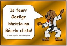 Póstaer: Is fearr Gaeilge bhriste ná Béarla cliste! Class Rules Poster, Finnegans Wake, Gaelic Words, Irish Language, Primary School, Classroom Organization, Beautiful Words, Great Quotes, Growing Up
