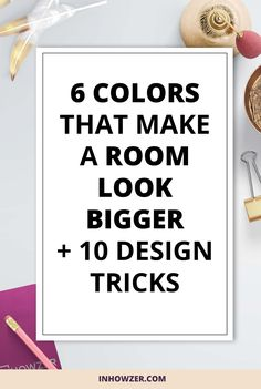 What Paint Colors Make A Room Look Bigger enhance a small space and make it look bigger. you need to do more