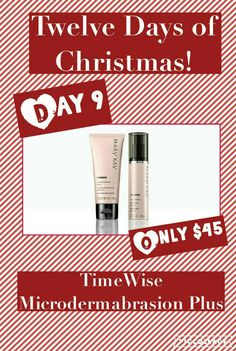 On the 9th day of Christmas, my Consultant offered me Mary Kay's TimeWise Microdermabrasion Plus for only $45. Discover soft skin at www.marykay.com/barbscriven