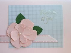 Pink with gray background and silver sentiment; the large pink flower really sets it off...
