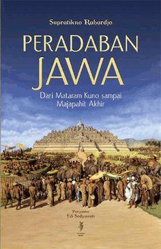 Supratikno Rahardjo: Peradaban Jawa Dari Mataram Kuno sampai majapahit Akhir | Komunitas Bambu.