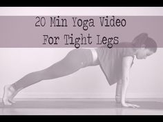 20 Minute Yoga Video for Tight Legs — YOGABYCANDACE