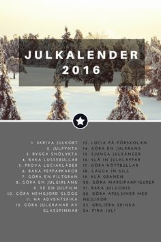 Julkalender med aktiviteter - Carin H Brander Deck The Halls, Kids And Parenting, Something To Do, Merry Christmas, Christmas Decorations, Seasons, Barn, Crafts, Art Therapy