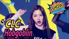 [HOT] CLC - Hobgoblin, CLC - 도깨비 Show Music core 20170225