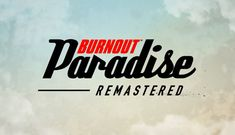 EA revealed yesterday that one of their cult classic games Burnout Paradise will be receiving a remaster. Burnout is one of the racing games that you could casually play and enjoy. The game was all ab Burnout Paradise, Game Character, New Life, Nerd, Gta, Videogames, Gaming, March, Video Games