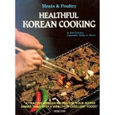 Food of korea food of the world cookbooks hardcover korean book about healthy korean cooking korean food health cooking diet recipes forumfinder Gallery