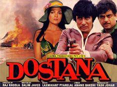 "Dostana (1980) This Amitabh Bachchan, Shatrughan Sinha and Zeenat Aman starer  was directed by Raj Khosla. It was written by the famous duo Salim-Javed. Music by Laxmikant-Pyarelal had popular songs like: ""Kitna Aasan Hai"", ""Mere Dost Qissa Yeh Kiya"", ""Salamat Rahe Dostana"", ""Dil Lagi Ne Di Hawa"" and ""Bohat Khoobsurat Jawan Ek Ladki"""