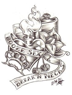Booze Sex and Breakin Necks by Skullkid on DeviantArt Card Tattoo Designs, Tattoo Design Drawings, Love Drawings, Tattoo Sketches, Gangsta Tattoos, Bad Tattoos, Body Art Tattoos, Love Tattoos, Arabic Tattoos