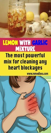 #Lemon with #garlic mixture: The most powerful mix for cleaning any heart blockages #remedy #health #healthTip #remedies #beauty #healthy #fitness #homeremedy #homeremedies #homemade #trends #HomeMadeRemedies #Viral #healthyliving #healthtips #healthylifestyle #Homemade