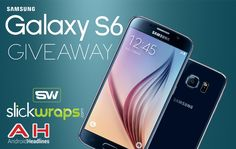 International #Giveaway: #Win a Samsung Galaxy S6 from Android Headlines and SlickWraps! http://gvwy.io/yj3bw4e Ends 4/30