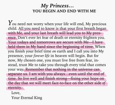 To My Princess...you begin and end with Me