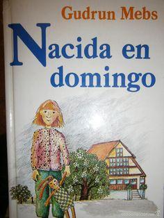 NACIDA EN DOMINGO Gudrun Mebs - Circulo de Lectores 1987 - Foto 1