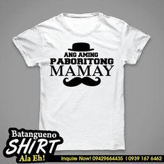Batangueno T-Shirt MAMAY Corporate Giveaways, Mens Tops, How To Wear, T Shirt, Women, Fashion, Souvenir, Supreme T Shirt, Moda