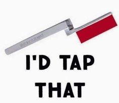 I'd tap that.