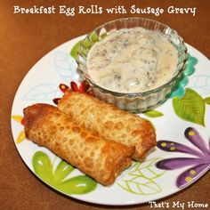 Breakfast Sausage Egg Rolls with Sausage Gravy, great make ahead breakfast to serve a crowd! » Recipes, Food and Cooking