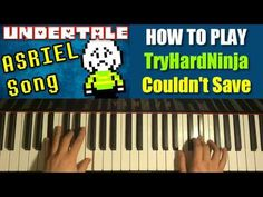 HOW TO PLAY - Undertale ASRIEL Song - Couldn't Save - TryHardNinja (Pian...