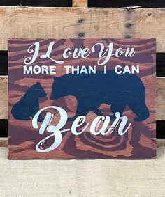 Love this 'More Than I Can Bear' Wall Sign on #zulily! #zulilyfinds