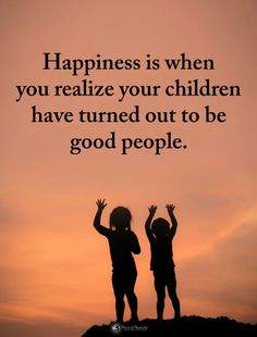 Quotes Happiness is when you realize your children have turned out to be good people. Hard Quotes, Advice Quotes, Teen Quotes, Mom Quotes, Life Quotes, Proud Of You Quotes Daughter, Mother Daughter Quotes, To My Daughter, Daughters