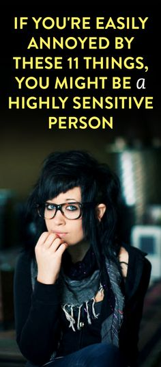 Everyone has a few pet peeves, and things that irritate them. But if you're a highly sensitive person, it can seem like you get annoyed more easily than most. You might cringe at certain sounds, shrink away from strong smells, or avoid loud and… Highly Sensitive Person Traits, Sensitive People, Antisocial Personality, Personality Types, Am I Annoying, Annoying People Quotes, Inspirational Quotes Background, Empath Traits, Avoid People