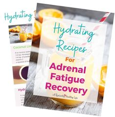 Hydration For Adrenal Fatigue Recovery: Tips and Recipes To Help Heal Adrenal Fatigue Treatment, Adrenal Fatigue Symptoms, Chronic Fatigue, Adrenal Cocktail, Whole Food Vitamins, Hydrating Drinks, Adrenal Health, Whole Food Recipes, Drink Recipes