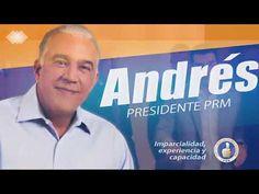 Andrés Presidente del PRM