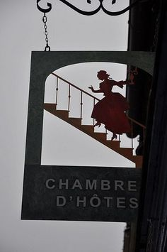 Josselin Brittany France - I don't know if this is a store or hotel sign? But, love it!