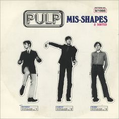 "Pulp ""Mis-Shapes"" sleeve Jarvis Cocker, Shape Sort, Britpop, Brand Me, Little Man, Back In The Day, Rock N Roll, Album Covers, My Music"