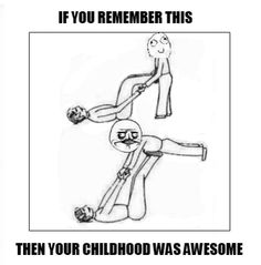 OMG, we almost killed each other so many times doing this - we would fling each other onto the couch