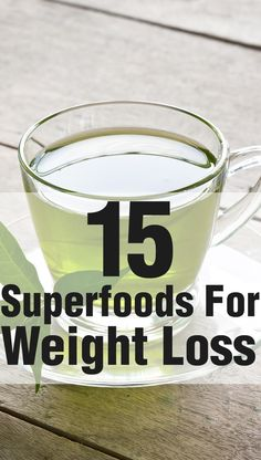 15 Superfoods For Weight Loss #SuperFoodsForWeightLoss Lose weight the natural and safe way with products found on quickwaysloseweight.net