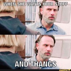 Read 96 from the story Everythings About The Walking Dead by xxWALKERSQUEENxx with 114 reads. Walking Dead Quotes, Walking Dead Funny, The Walking Dead, Rick Grimes Funny, Carl Grimes, Twd Memes, Funny Memes, Are You Not Entertained, Chandler Riggs