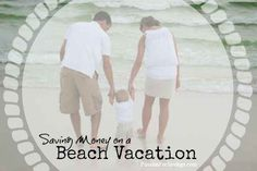 How to Save Money on a Beach Vacation