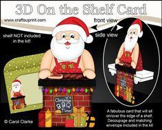 3D On the Shelf Card Kit - Christmas Santa has a Festive Barbeque by Carol Clarke 7 Sheets in the kitOn the shelf base cardOn the Shelf Character top pieceOn the Shelf Character bottom piece3D decoupageMatching 2 piece envelope2 Coordinating backing papersHoliday Greetings sentiment PanelsBlank sentiment layer for your own greetingLarger writing panel for the reverse of the cardA Gorgeous Keepsake