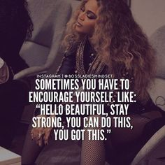 We all need a bit of motivation. I've come across a few empowering and images to lift you up. Today your going to have black girl magic. kangen teman lama, not giving up on love, quotes about successful recruitment processes. Boss Lady Quotes, Babe Quotes, Queen Quotes, Girl Quotes, Woman Quotes, Qoutes, Gym Time Quotes, Im Done Quotes, Quotes Motivation
