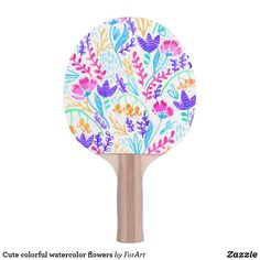 Shop Cute colorful watercolor flowers Ping-Pong paddle created by ForArt. Ping Pong Paddles, Watercolor Flowers, Girly, Colorful, Cute, Prints, Design, Women's, Girly Girl
