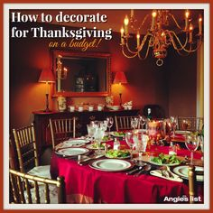 Need last-minute Thanksgiving decorating advice? How to decorate for Thanksgiving on a budget | Angie's List #thanksgiving #decorating #tips #angieslist