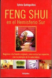 Feng Shui en el hemisferio sur de Sylvia Galleguillos
