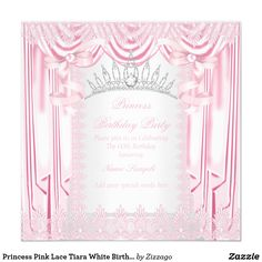 Princess Pink Lace Tiara White Birthday Party Card Elegant Princess Birthday Party. Pink Lace and White Silver Silk Satin Curtains. With a Pink Pearl Bows, Diamond gem Tiara. Pretty Pink White Birthday Party. Princess Party for Women and Girls. Invitation for Formal Occasions for any event invitation. Customize to change or add details. All Occasions Elegant Elite Events Party Invites for all ages, just customize to the age you want! Affordable and classy! Zizzago created this design PLEASE…