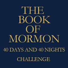 Book of Mormon 40 Days and 40 Nights Challenge